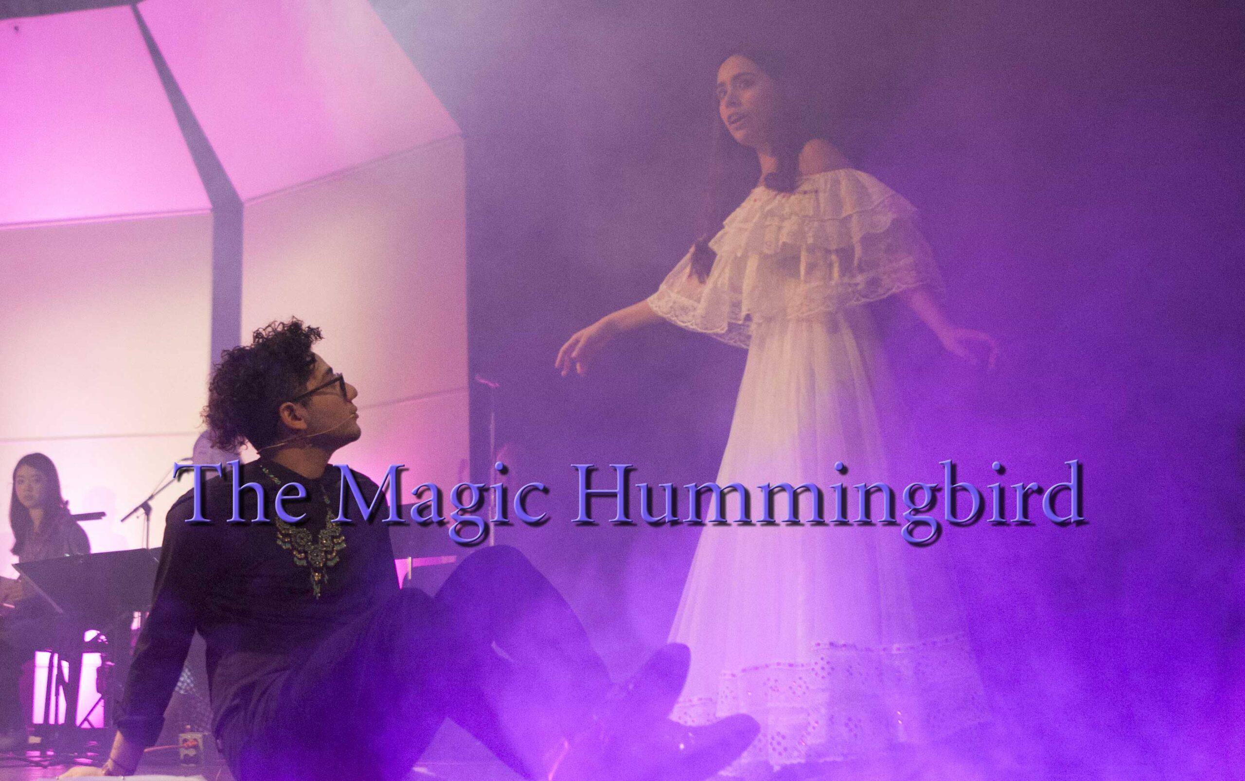 """""""El Colibrí Mágico (The Magic Hummingbird)"""