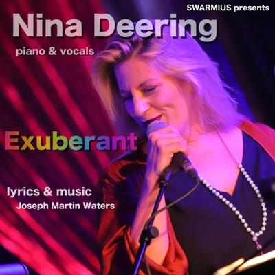 Exuberant with Nina Deering